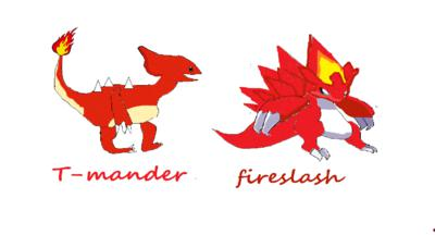 T-mander and Fireslash (pokemon)